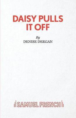 Daisy Pulls it Off by Denise Deegan