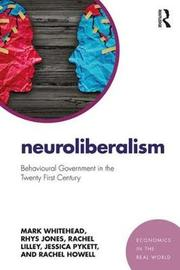 Neuroliberalism by Mark Whitehead