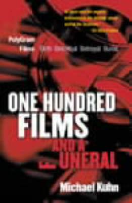 One Hundred Films and a Funeral by Michael Kuhn image