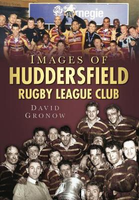Images of Huddersfield Rugby League Club by David Gronow image