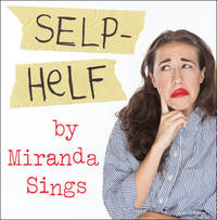 Selp Helf by Miranda Sings