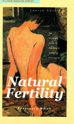 Natural Fertility by Francesca Naish image