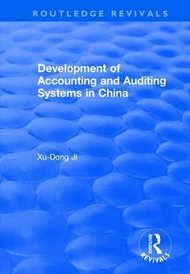 Development of Accounting and Auditing Systems in China by Xu-Dong Ji image