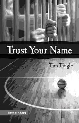 Trust Your Name by Tim Tingle image