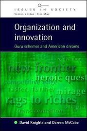 Organization and Innovation by David Knights
