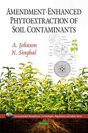 Amendment-Enhanced Phytoextraction of Soil Contaminants by A. Johnson image