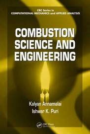 Combustion Science and Engineering by Kalyan Annamalai image