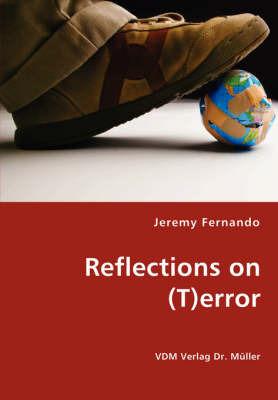 Reflections on (T)Error by Jeremy Fernando
