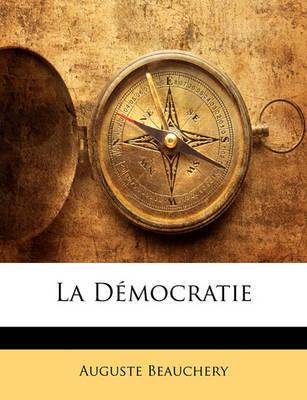 La Dmocratie by Auguste Beauchery