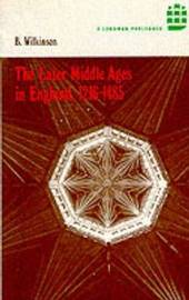 The Later Middle Ages in England 1216 - 1485 by Bertie Wilkinson image