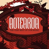 Aotearoa: The Very Best of Our Music by Various Artists