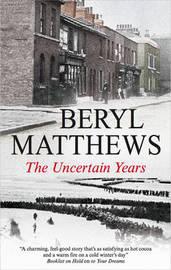 The Uncertain Years by Beryl Matthews image