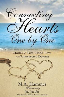 Connecting Hearts One by One by M a Hammer