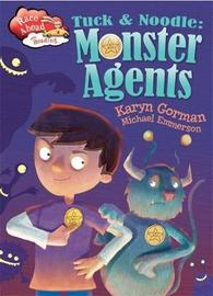 Race Ahead With Reading: Tuck and Noodle: Monster Agents by Karyn Gorman