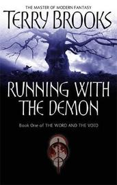 Running with the Demon (Word & Void #1) by Terry Brooks