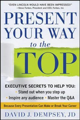 Present Your Way to the Top by David Dempsey image