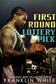 First Round Lottery Pick by Franklin White image
