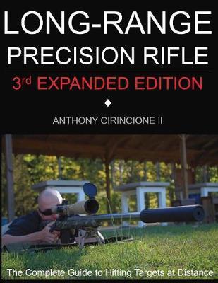 Long Range Precision Rifle by Anthony Cirincione