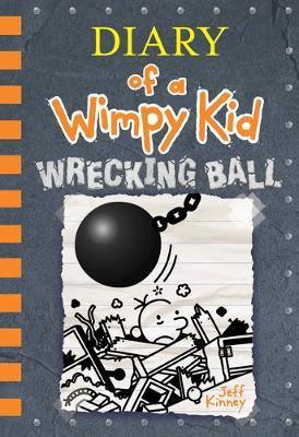 Wrecking Ball by Jeff Kinney