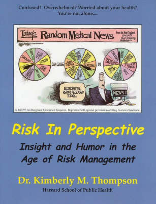 Risk in Perspective by Kimberly M. Thompson