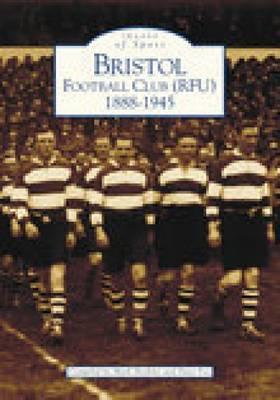 Bristol Football Club (RFU) 1888-1945 by David Fox image