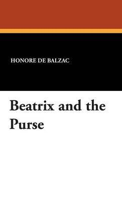Beatrix and the Purse by Honore de Balzac image