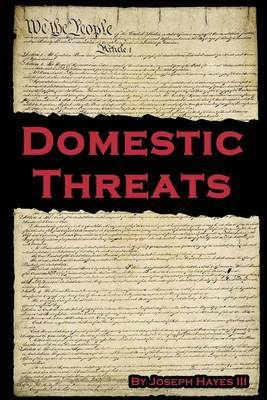 Domestic Threats by III Joseph Hayes image