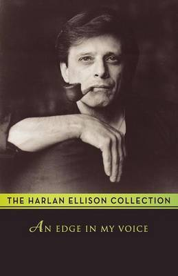 An Edge in My Voice by Harlan Ellison image