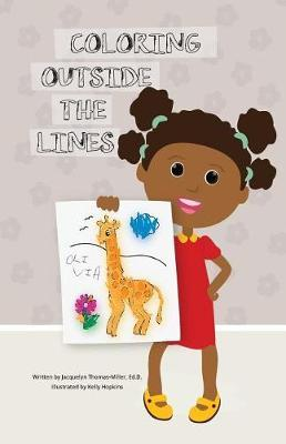 Coloring Outside the Lines by Jacquelyn Thomas- Miller image