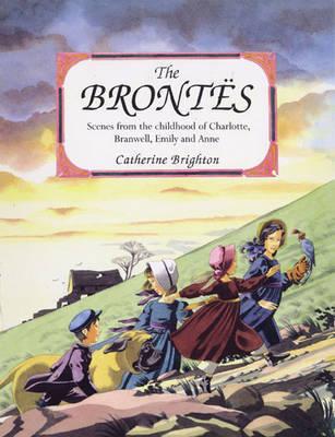 The Brontes by Catherine Brighton