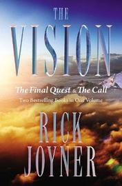 The Vision by Rick Joyner
