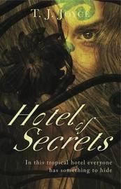Hotel of Secrets by T.J. Joyce image