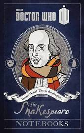 Doctor Who: The Shakespeare Notebooks by Justin Richards