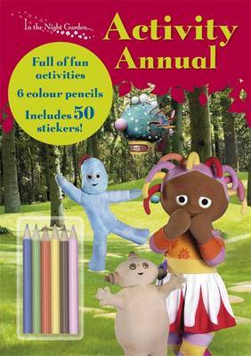 """In the Night Garden"": Activity Annual: 2010 by BBC Books image"