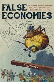 False Economies by S.D. Tucker