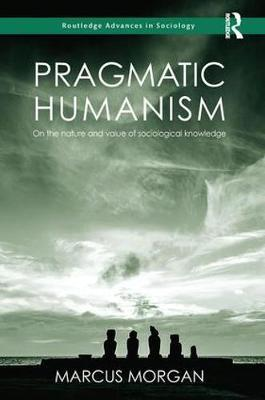 Pragmatic Humanism by Marcus Morgan image