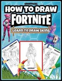 How to Draw Fortnite by Osie Publishing