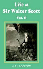 The Life of Sir Walter Scott (Volume Two) by John Gibson Lockhart image