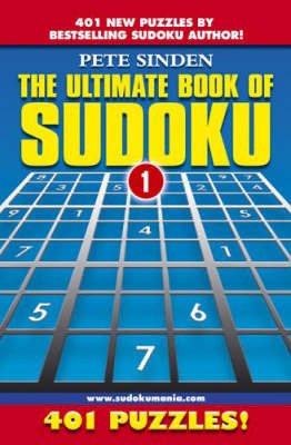 The Ultimate Book of Sudoku by Pete Sinden