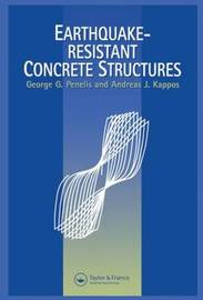 Earthquake Resistant Concrete Structures by Andreas Kappos image