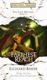 Forgotten Realms : Farthest Reach (Last Mythal #2) by Richard Baker image