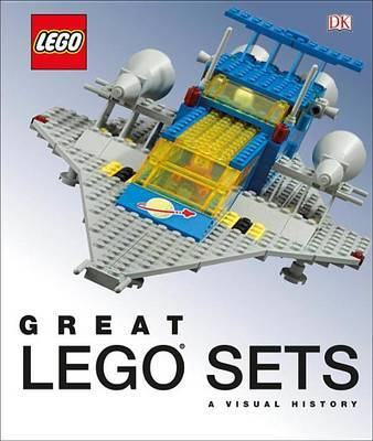 Great Lego Sets: A Visual History by Daniel Lipkowitz