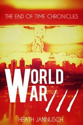 World War III by Heath Jannusch image