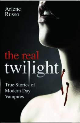 Real Twilight by Arlene Russo