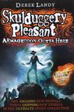 Armageddon Outta Here (World of Skulduggery Pleasant) by Derek Landy