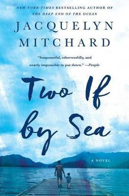 Two If by Sea by Jacquelyn Mitchard