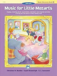Music for Little Mozarts Music Discovery Book, Bk 4 by Christine H Barden