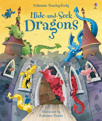 Touchy-feely Hide and Seek Dragons by Fiona Watt image