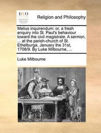 Melius Inquirendum by Luke Milbourne