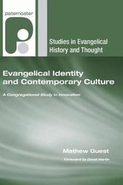 Evangelical Identity and Contemporary Culture by Mathew Guest image